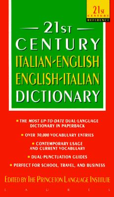 21st Century Italian-English English-Italian Dictionary