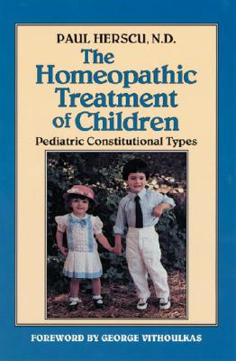 Homeopathic Treatment of Children By Herscu, Paul