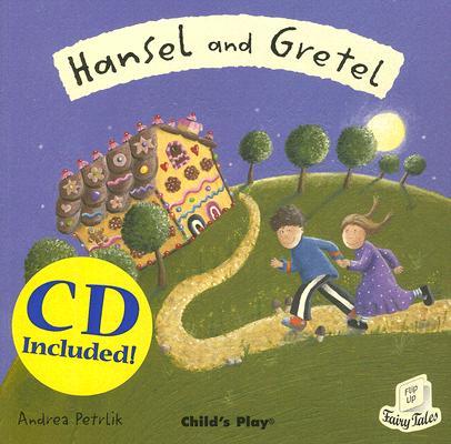 Hansel and Gretel By Petrlik, Andrea (ILT)
